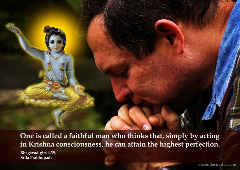 Srila Prabhupada on Faithful Man