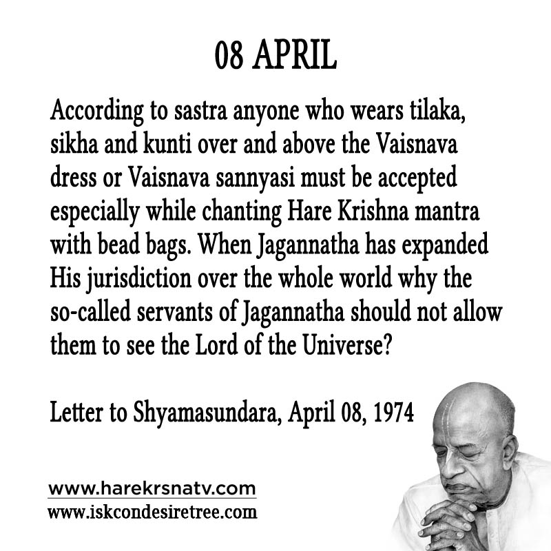 Prabhupada Quotes For The Month of 08 April