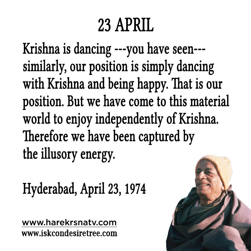 Prabhupada Quotes For The Month of 23 April
