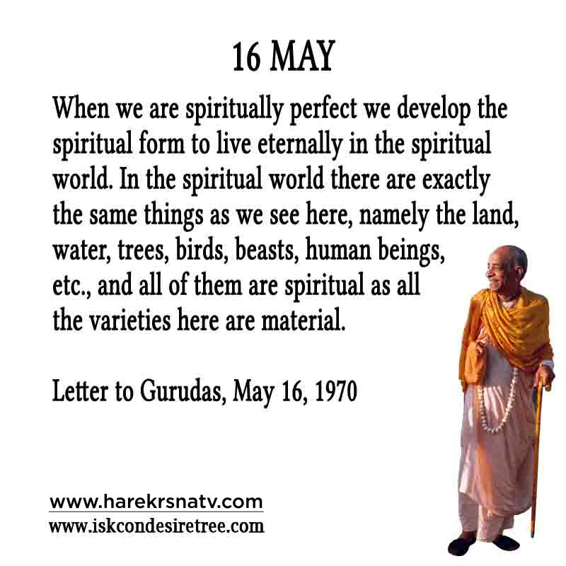 Prabhupada Quotes For The Month of 16 May