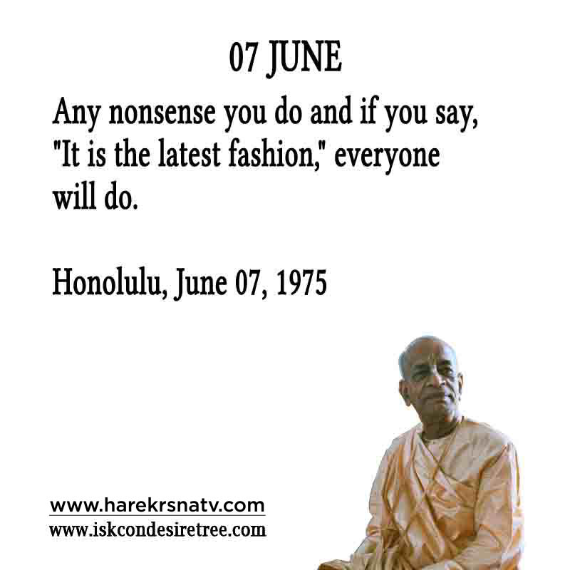 Prabhupada Quotes For The Month of 07 June