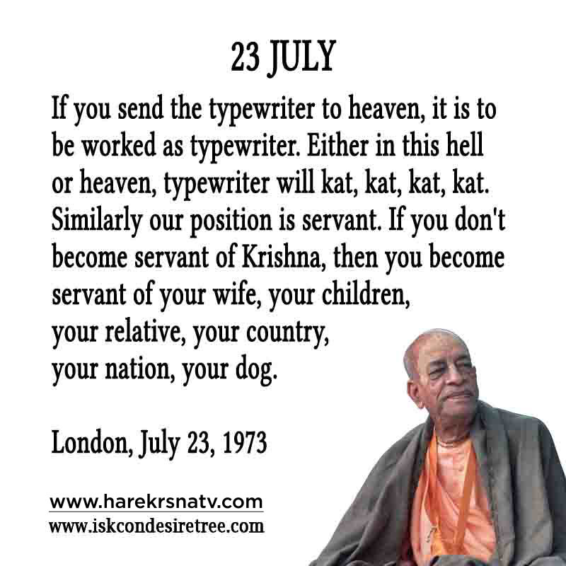 Prabhupada Quotes For The Month of 23 July